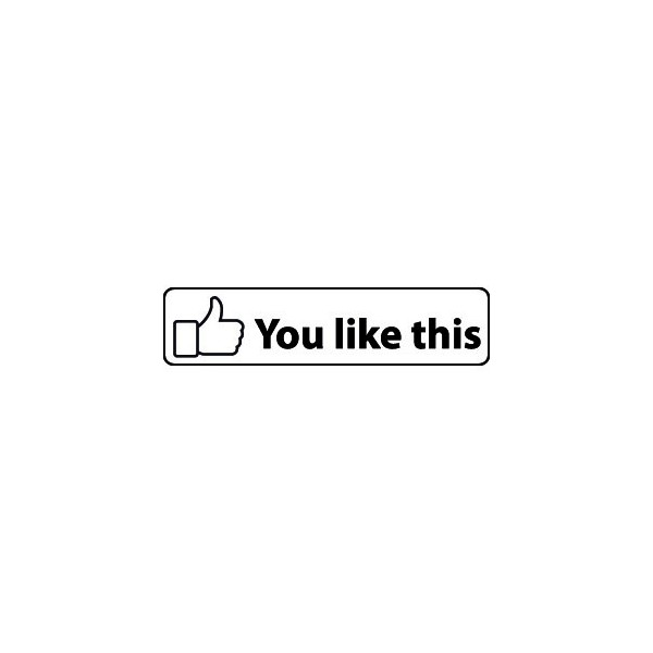 Facebook - You like this