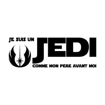 Je suis un Jedi comme mon...