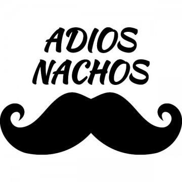 Adios Nachos