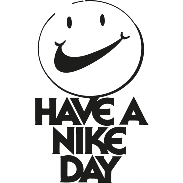 Nike Smiley Have a Nike Day