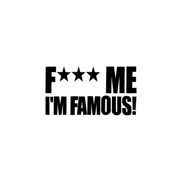 Good Fuck me im famous fuck me im famous album